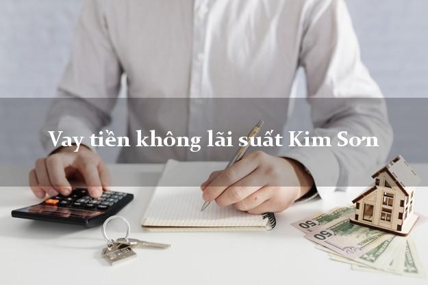 Vay tiền không lãi suất Kim Sơn Ninh Bình