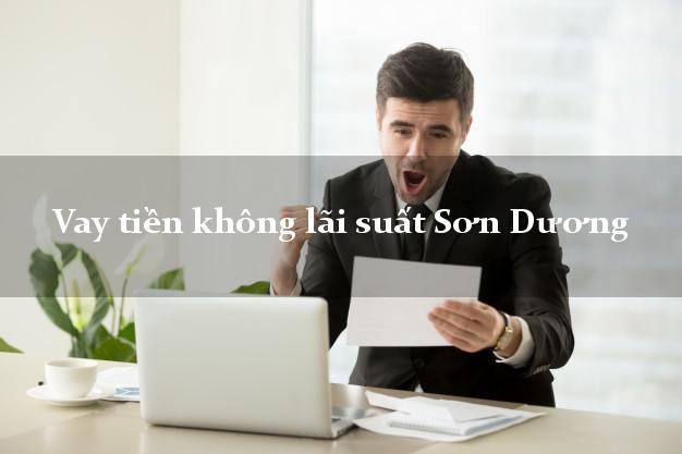 Vay tiền không lãi suất Sơn Dương Tuyên Quang