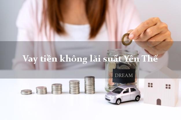 Vay tiền không lãi suất Yên Thế Bắc Giang