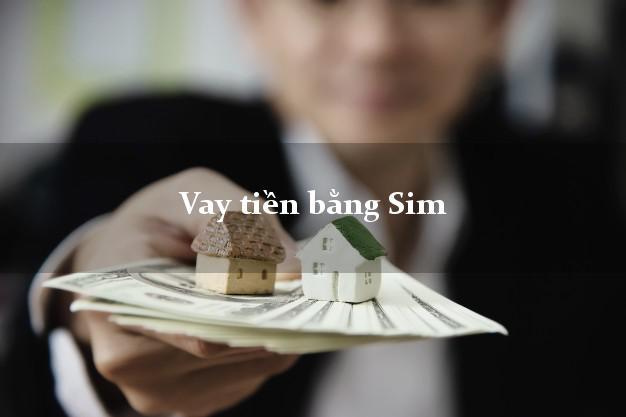 Vay tiền bằng Sim Mobi