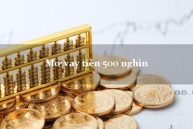 Mơ vay tiền 500 nghìn